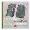 EOH08. LA BELLA Y EL REY FACUNDO (A PARTIR DE 4 AÑOS)