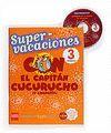 SUPERVACACIONES CON EL CAPITAN CUCURUCHO 3 PRIMARIA