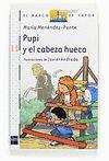 PUPI Y EL CABEZA HUECA (SERIE PUPI BARCO DE VAPOR PRIMEROS LECTORES)