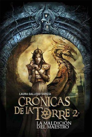 CRONICAS DE LA TORRE II: LA MALDICION DEL MAESTRO