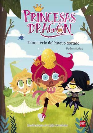 PRINCESAS DRAGÓN 1: EL MISTERIO DEL HUEVO DORADO