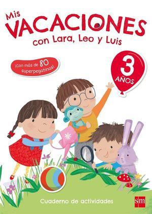 MIS VACACIONES CON LARA, LEO Y LUIS 3 AÑOS