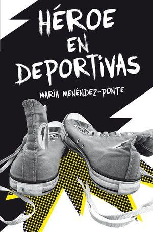 HE�ROE EN DEPORTIVAS