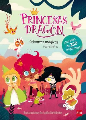 PRINCESAS DRAGON. CRIATURAS MÁGICAS