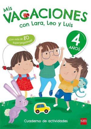 MIS VACACIONES CON LARA,LEO Y LUIS 4 AÑOS