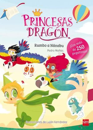PRINCESAS DRAGON. RUMBO A NÁNABU
