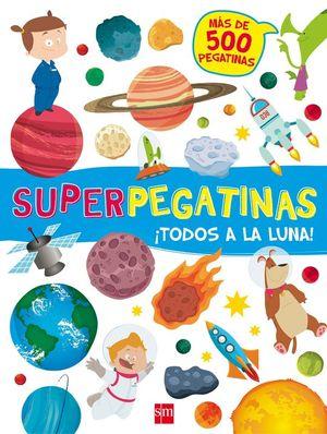 SUPERPEGATINAS ¡TODOS A LA LUNA!