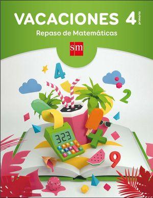 VACACIONES 4º PRIMARIA. REPASO DE MATEMÁTICAS