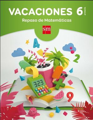 VACACIONES 6º PRIMARIA. REPASO DE MATEMÁTICAS