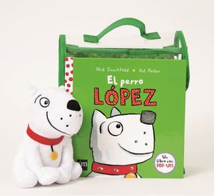 EL PERRO LOPEZ. PACK LIBRO + MUÑECO