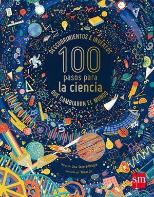 100 PASOS PARA LA CIENCIA QUE CAMBIARON EL MUNDO