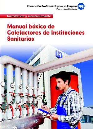 MANUAL BÁSICO DE CALEFACTORES DE INSTITUCIONES SANITARIAS