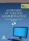 AUXILIARES FUNCION ADMINISTRATIVA SERGAS TEST PARTE ESPECIFICA