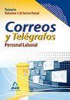 PERSONAL LABORAL DE CORREOS Y TELÉGRAFOS. TEMARIO. VOLUMEN I: EL SECTOR POSTAL