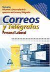 PERSONAL LABORAL DE CORREOS Y TELÉGRAFOS. TEMARIO. VOLUMEN II: DESARROLLO DE LA