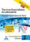 TÉCNICOS ESPECIALISTAS DE LABORATORIO DE LA AGENCIA VALENCIANA DE SALUD. TEMARIO