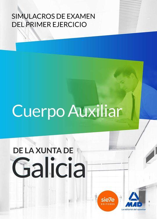 CUERPO AUXILIAR XUNTA SIMULACROS DE EXAMEN PRIMER EJERCICIO