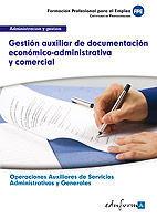 GESTION AUXILIAR DE DOCUMENTACION ECONOMICO-ADMINISTRATIVA Y COME