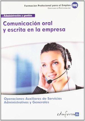 COMUNICACION ORAL Y ESCRITA EN LA EMPRESA. OPERACIONES AUXILIARES DE SERVICIOS A