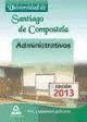 ADMINISTRATIVOS DE LA UNIVERSIDAD DE SANTIAGO DE COMPOSTELA. TEST Y SUPUESTOS PR