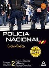 ESCALA BÁSICA DE POLICÍA NACIONAL. TEMARIO VOLUMEN 2: CIENCIAS SOCIALES Y MATERI