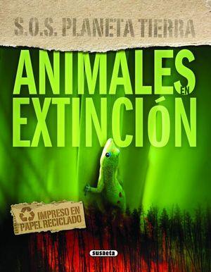 ANIMALES EN EXTINCION (S.O.S.)