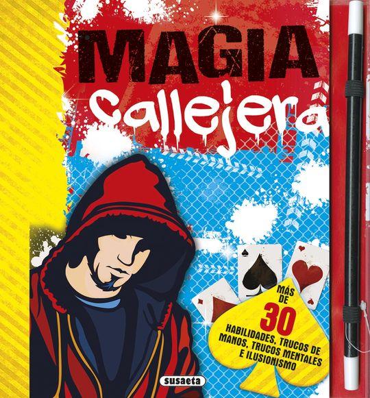 MAGIA CALLEJERA