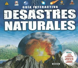 GUIA INTERACTIVA: DESASTRES NATURALES