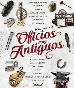 ATLAS ILUSTRADO OFICIOS MUY ANTIGUOS
