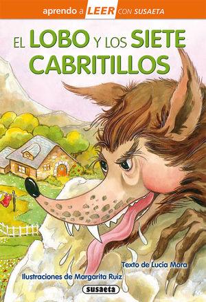EL LOBO Y LOS SIETE CABRITILLOS (APRENDO A LEER CON SUSAETA)