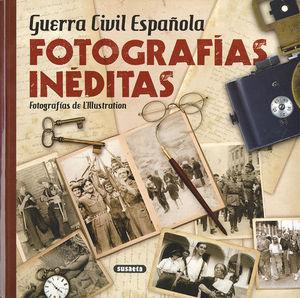 GUERRA CIVIL ESPAÑOLA. FOTOGRAFIAS INEDITAS