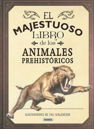 EL MAJESTUOSO LIBRO DE LOS ANIMALES PREHISTÓRICOS