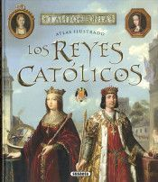 ATLAS ILUSTRADO LOS REYES CATOLICOS