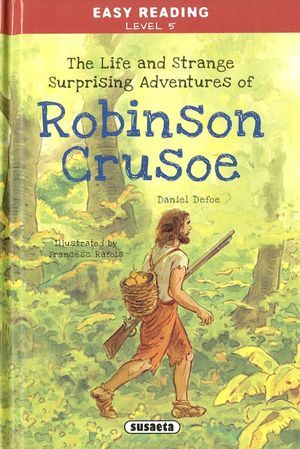 ROBINSON CRUSOE (THE LIFE AND STRANGE SURPRISING ADVENTURES OF...)