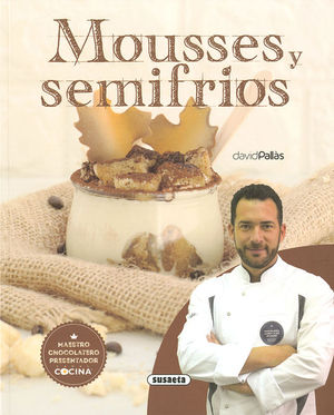 MOUSSES Y SEMIFRIOS