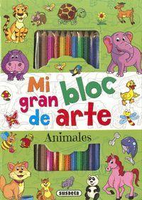 MI GRAN BLOC DE ARTE. ANIMALES