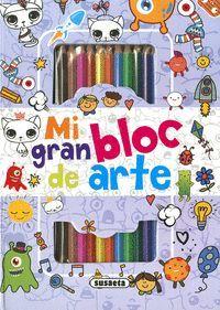 MI GRAN BLOC DE ARTE