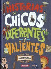 HISTORIAS DE CHICOS DIFERENTES Y VALIENTES