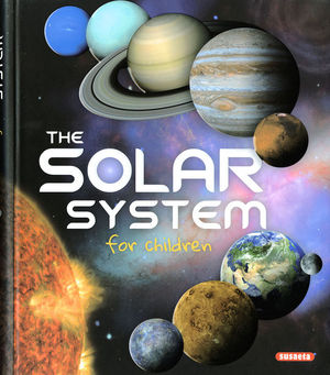 THE SOLAR SYSTEM FOR CHILDREN