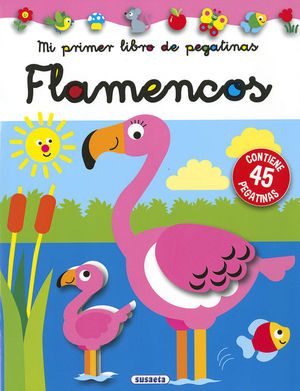 MI PRIMER LIBRO DE PEGATINAS: FLAMENCOS