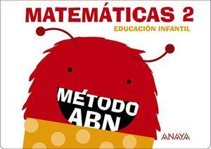 MATEMÁTICAS ABN 2. (CUADERNOS 1, 2 Y 3)