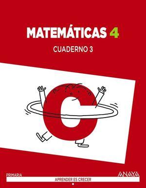 MATEMATICAS 4 PRIMARIA. CUADERNO 3. APRENDER ES CRECER