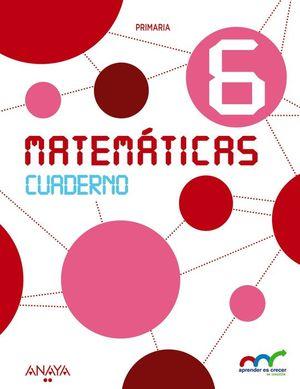 MATEMÁTICAS 6. CUADERNO.