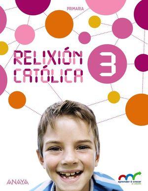 RELIXIÓN CATÓLICA 3.