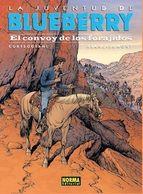 BLUEBERRY 54: EL CONVOY DE LOS FORAJIDOS