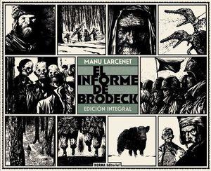 EL INFORME BRODECK. EDICION INTEGRAL