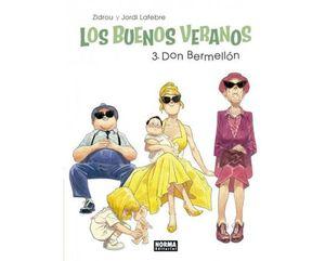 LOS BUENOS VERANOS Nº 3: DON BERMELLON