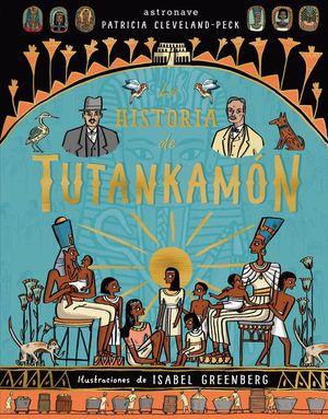 LA HISTORIA DE TUTANKAMON