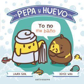 PEPA Y HUEVO: YO NO ME BAÑO