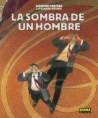 LAS CIUDADES OSCURAS 10: LA SOMBRA DE UN HOMBRE